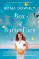 Box of butterflies : discovering the unexpected blessings all around us