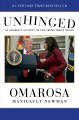 Unhinged : an insider's account of the Trump White House