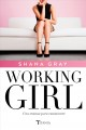 Working girl : una semana para enamorarte