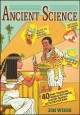 Ancient science : 40 time-traveling, world-exploring, history-making activities for kids