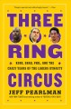 Three-ring circus : Kobe, Shaq, Phil, and the crazy years of the Lakers dynasty