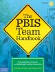 The Pbis Team Handbook : Setting Expectations and Building Positive Behavior