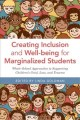 Creating Inclusion and Well-Being for Marginalized Students : Whole-School Approaches to Supporting Children?s Grief, Loss, and Trauma