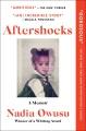 Aftershocks : a memoir