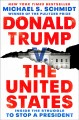 Donald Trump V. the United States : Inside the Struggle to Stop a President
