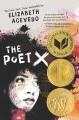 The poet X [eBook]