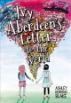 Ivy Aberdeen's letter to the world [eBook]
