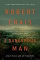 A dangerous man [eBook]