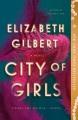 City of girls [eBook]