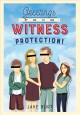Greetings from witness protection! [eBook]