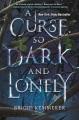 A curse so dark and lonely [eBook]