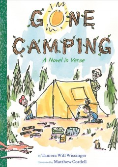 Gone Camping by Tamera Will Wissinger