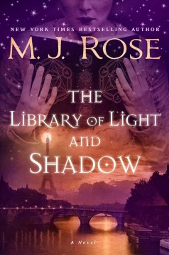 The Library of Light and Shadow by M. J. Rose