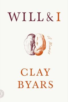 Will & I by Clay Byars