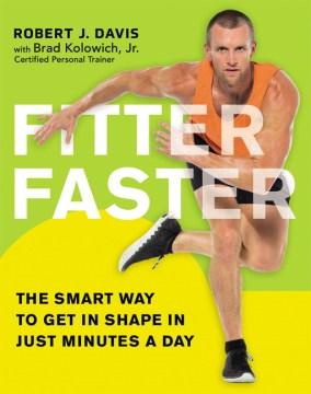 Fitter Faster by Robert J. Davis