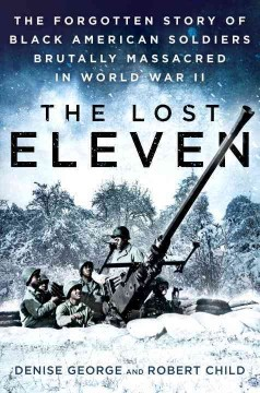 The Lost Eleven by Denise George & Robert Child