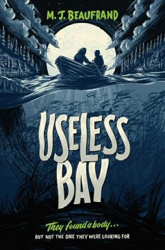 Useless Bay by M.J. Beaufrand
