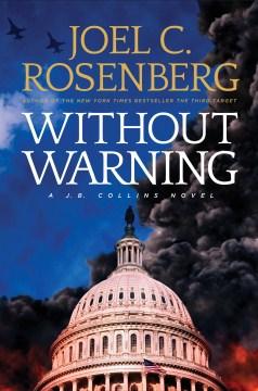 Without Warning by Joel C. Rosenberg