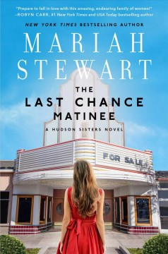 The Last Chance Matinee by Mariah Stewart