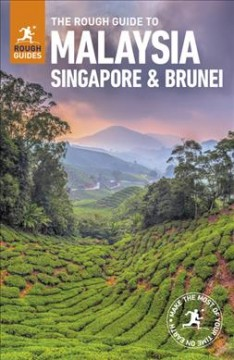 Rough Guide To Malaysia, Singapore & Brunei, The