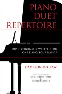 Piano Duet Repertoire: Music Originally Written for One Piano, Four Hands