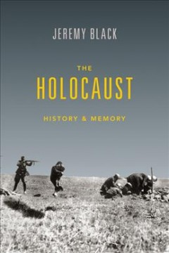 Holocaust, The: History and Memory