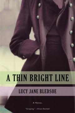 Thin Bright Line, A