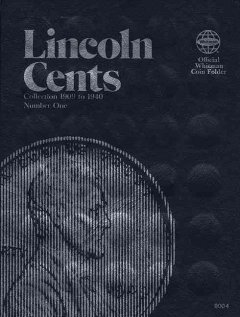 Lincoln Cents Folder, No. 1, 1909-1940