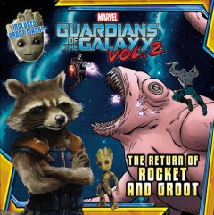 Marvel's Guardians of the Galaxy: The Return of Rocket and Groot