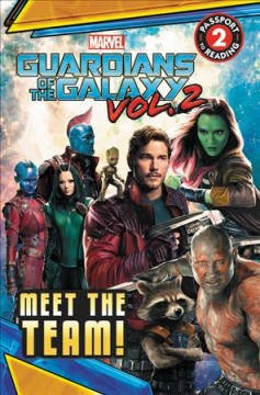 Marvel's Guardians of the Galaxy: Meet the Team!