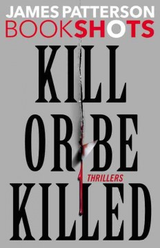 Kill or Be Killed: Thrillers
