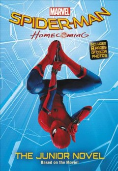 Marvels Spider-man Homecoming The Junior Novel