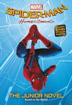 Marvels Spider-man Homecoming The Junior Novel