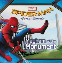 Marvels Spider-man Homecoming Mayhem at the Monument