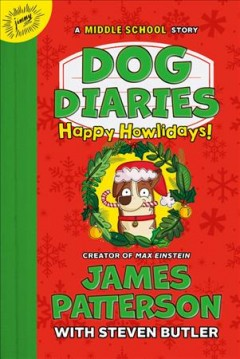 Happy Howlidays: A Middle School Story, No. 2 (Dog Diaries)