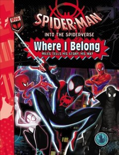 Spider-Man?Into the Spider-Verse: Where I Belong