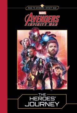 Marvel Avengers The Heroes' Journey