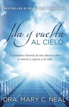 Ida y vuelta al cielo / To Heaven and Back
