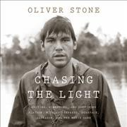 Chasing the Light: Writing, Directing, and Surviving