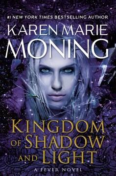 Kingdom of Shadow and Light, No. 11 (Fever)
