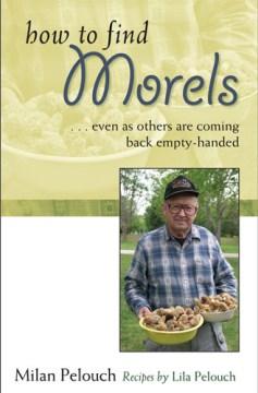 How to Find Morels