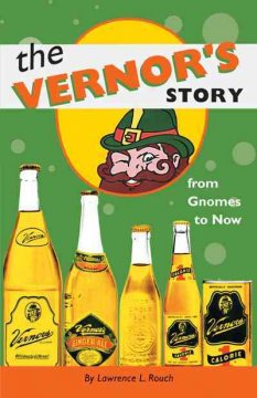 Vernor's Story, The: From Gnomes to Now