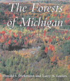 Forests of Michigan, The