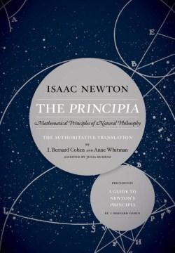 Principia, The: Mathematical Principles of Natural Philosophy