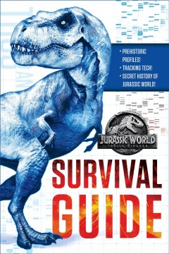 Jurassic World Survival Guide