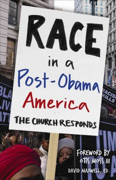 Race in a Post-Obama America: The Church Responds