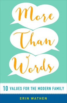 More Than Words: 10 Values for the Modern Family