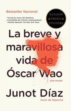 La breve y maravillosa vida de Oscar Wao / The Brief Wondrous Life of Oscar Wao