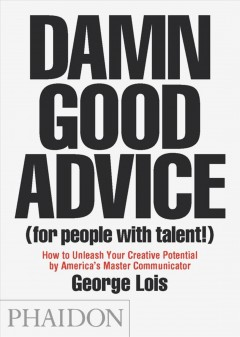 Damn Good Advice for People With Talent!