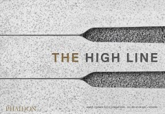 High Line, The: Foreseen, Unforeseen